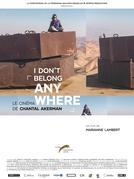 Não Pertenço a Lugar Algum: O Cinema de Chantal Akerman (I Don't Belong Anywhere: The Cinema of Chantal Akerman)