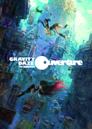 Gravity Rush: The Animation ~Overture~ (GRAVITY DAZE The Animation ~Ouverture~)