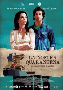 La Nostra Quarantena - Poster / Capa / Cartaz - Oficial 1