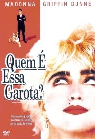 Quem é Essa Garota? - Poster / Capa / Cartaz - Oficial 1