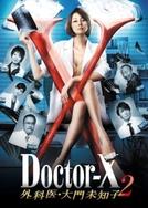 Doctor-X 2 (Dokuta-X 2 ~Gekai・ Daimon Michiko~)