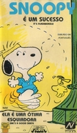 Snoopy é um Sucesso - Ela é uma Ótima Esquiadora (It's Flashbeagle, Charlie Brown / She's a Good Skate, Charlie Brown)