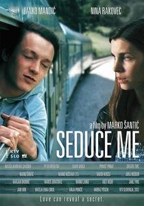 Seduce Me - Poster / Capa / Cartaz - Oficial 1