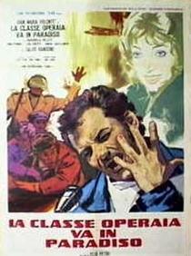 A Classe Operária Vai ao Paraíso - Poster / Capa / Cartaz - Oficial 3
