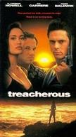 A Tentação (Treacherous)