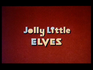 No Reino dos Anões (Jolly Little Elves)