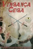 Vingança Cega (Blind Vengeance)