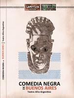 Comédia Negra de Buenos Aires – Teatro Afro-Argentino - Poster / Capa / Cartaz - Oficial 1