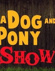 A Dog & Pony Show  - Poster / Capa / Cartaz - Oficial 1