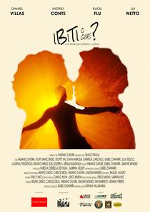 Ibiti o que? - Poster / Capa / Cartaz - Oficial 1