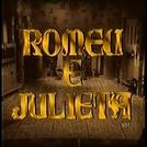 A Verdadeira História de Romeu e Julieta   (A Verdadeira História de Romeu e Julieta  )