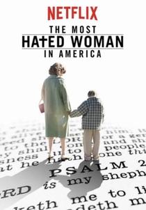 A Mulher Mais Odiada dos Estados Unidos - Poster / Capa / Cartaz - Oficial 3