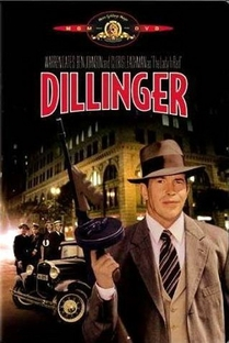 Dillinger - O Gângster dos Gângsteres - Poster / Capa / Cartaz - Oficial 4