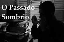 O Passado Sombrio - Poster / Capa / Cartaz - Oficial 1
