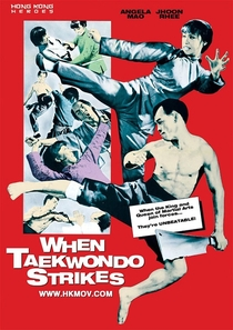 When Taekwondo Strikes - Poster / Capa / Cartaz - Oficial 1
