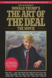 Donald Trump e a Arte dos Negócios - Poster / Capa / Cartaz - Oficial 2