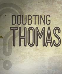 Doubting Thomas - Poster / Capa / Cartaz - Oficial 1