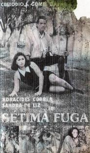 Sétima Fuga - Poster / Capa / Cartaz - Oficial 1