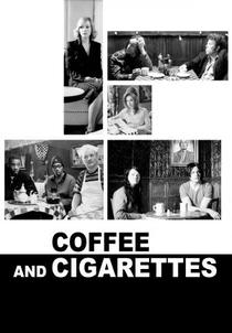 Sobre Café e Cigarros - Poster / Capa / Cartaz - Oficial 2