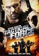Força Tática (Tactical Force)