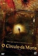 O Círculo da Morte (The Circle)