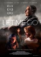 Let Me Go (Let Me Go)