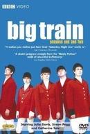 Big Train  (Big Train )