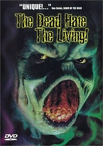 The Dead Hate the Living! - Poster / Capa / Cartaz - Oficial 1