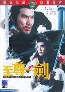 The Supreme Swordsman (Zhi zhuan yi jian)