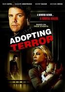 Adoção Fatal (Adopting Terror)