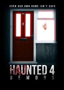 Haunted 4: Demons - Poster / Capa / Cartaz - Oficial 1
