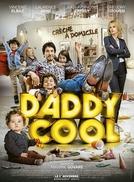 Daddy Cool: Ex em Domicílio (Daddy Cool)