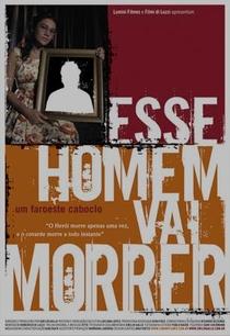 Esse Homem Vai Morrer - Um Faroeste Caboclo - Poster / Capa / Cartaz - Oficial 1