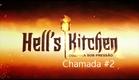 """Chamada de estreia da 3ª temporada do """"Hell's Kitchen - Cozinha sob Pressão"""" (31/10/2015)"""