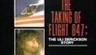 "TV spot for ""The Taking of Flight 847: The Uli Derickson Story"" starring Lindsay Wagner"