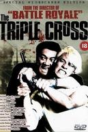 The Triple Cross (Itsuka giragirasuruhi)