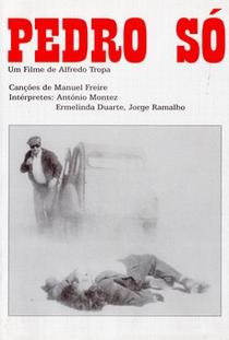 Pedro Só - Poster / Capa / Cartaz - Oficial 1