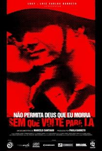 Não Permita Deus Que Eu Morra Sem Que Eu Volte para Lá - Poster / Capa / Cartaz - Oficial 1