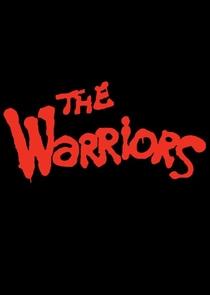 The Warriors - Series - Poster / Capa / Cartaz - Oficial 1