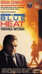 Blue Heat - Vingança Infernal - Poster / Capa / Cartaz - Oficial 1