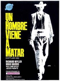 Rattler Kid - Se Queres Viver... Atira - Poster / Capa / Cartaz - Oficial 1