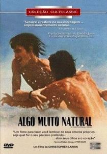 Algo Muito Natural - Poster / Capa / Cartaz - Oficial 1
