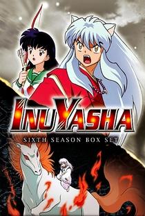 InuYasha (6ª Temporada) - Poster / Capa / Cartaz - Oficial 1