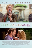 Comer Rezar Amar (Eat Pray Love)