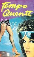 Tempo Quente na Cidade - Poster / Capa / Cartaz - Oficial 1