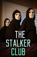Clube dos Stalkers (The Stalker Club)