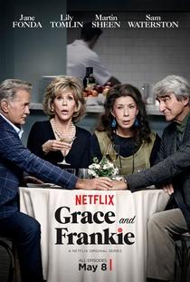 Grace and Frankie (3ª Temporada) - Poster / Capa / Cartaz - Oficial 2