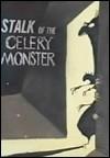 Stalk of the Celery Monster - Poster / Capa / Cartaz - Oficial 1