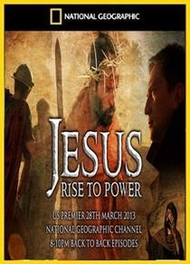 Jesus Rise to Power - Poster / Capa / Cartaz - Oficial 1