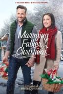 Marrying Father Christmas (Marrying Father Christmas)